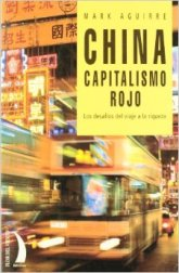 China. Capitalismo Rojo