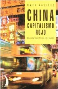 China. Capitalismo Rojo