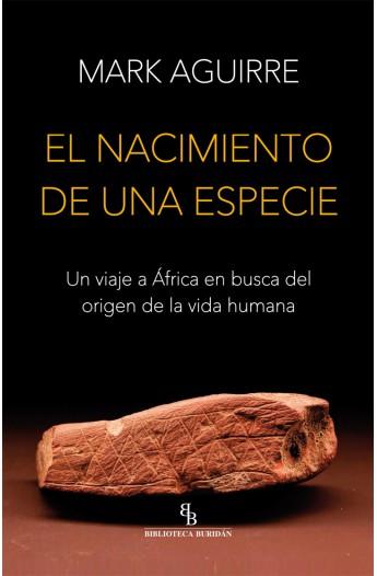 el-nacimiento-de-una-especie-un-viaje-a-africa-en-busca-del-origen-de-la-vida-humana