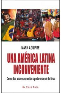una-america-latina-inconveniente-como-los-peones-se-estan-apoderando-de-la-finca-197x300.jpg